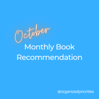 Organized Priorities Monthly Book Recommendation